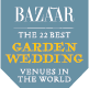 Harper's Bazaar 22 Best Garden Wedding Venues in the World